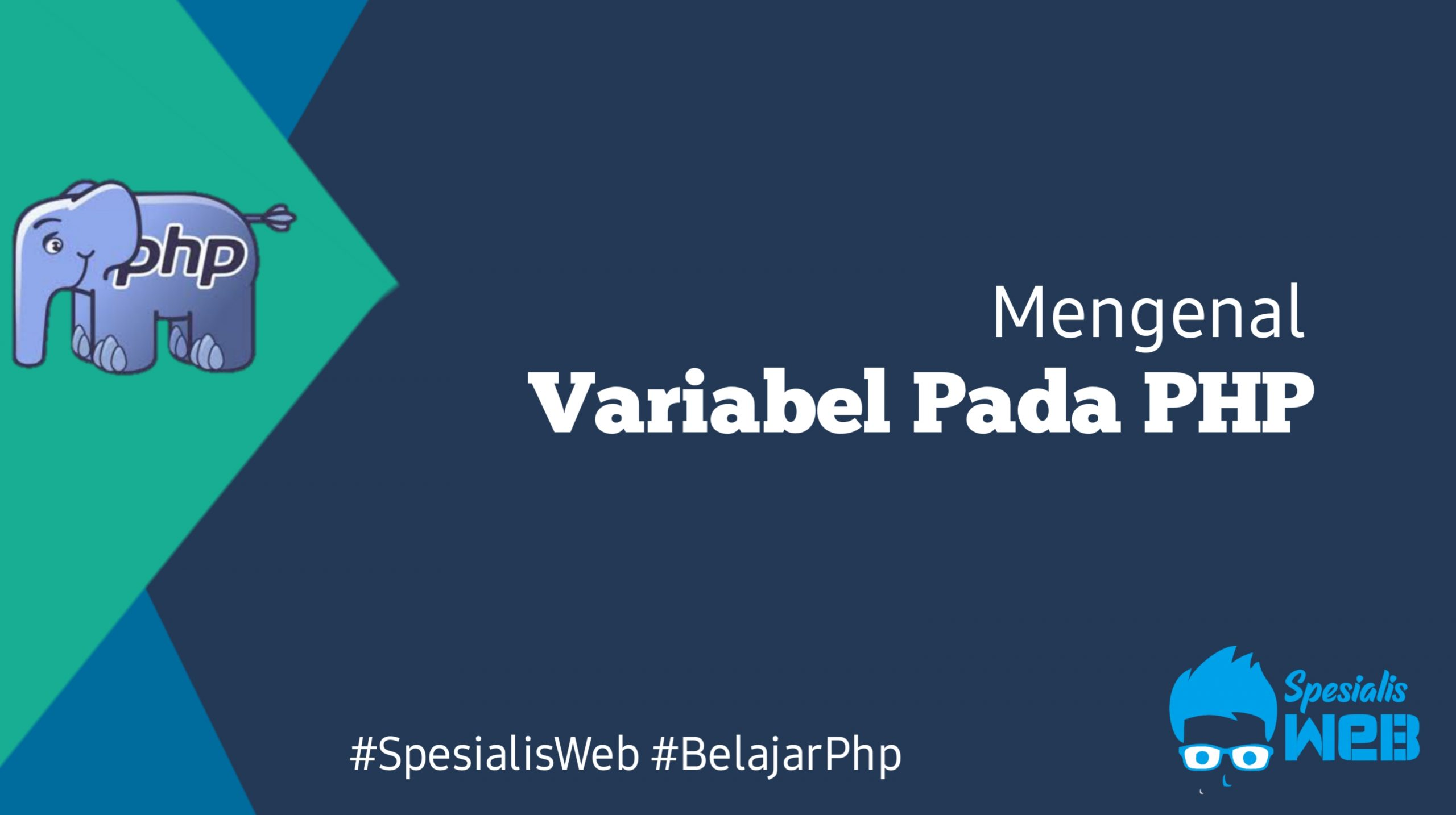 Mengenal Variabel Pada PHP